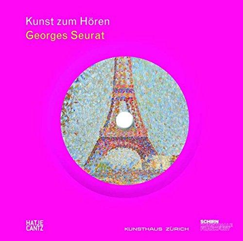 9783775724425: Georges Seurat: Figur im Raum: Kunst zum Hören
