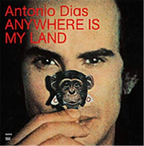 9783775724593: Antonio Dias: Anywhere is My Land