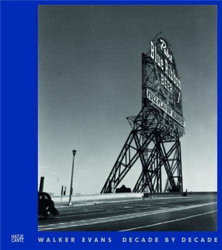 9783775724913: Walker Evans Decade By Decade /Anglais