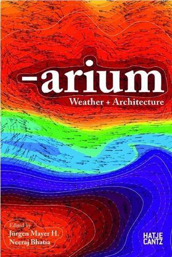 9783775725408: Arium: Weather & Architecture
