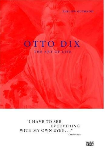 9783775725811: Otto Dix: The Art of Life
