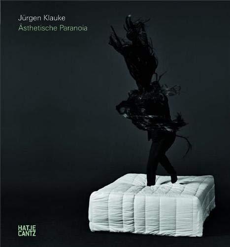9783775725941: Jürgen Klauke: Aesthetic Paranoia