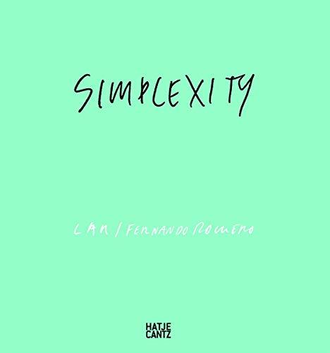 LAR/Fernando Romero: Simplexity Obrist, Hans-Ulrich; Reyes, Pedro and Ryan, Raymund