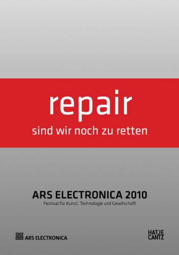 9783775727235: Ars Electronica 2010 - Repair /Anglais/Allemand