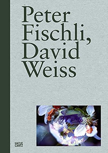 Peter Fischli, David Weiss (English and German