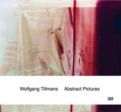 9783775727433: Wolfgang Tillmans: Abstract Pictures