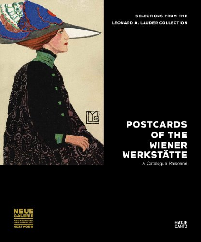 Postcards of the Wiener Werkstätte: Selections from the Leonard A. Lauder Collection: Hilmer, ...