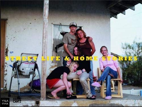 Street Life and Home Stories - Photographs from the Goetz Collection: Karsten Lockemann, Michael ...