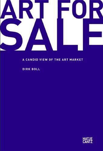 9783775728157: Art for Sale: A Candid View of the Art Market: Freie Sicht auf den Kunstmarkt
