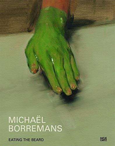 9783775728355: Michaël Borremans: Eating the Beard