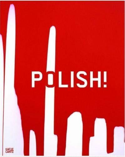 Polish!: Elliot, David; Esche, Charles; Munder, Heike