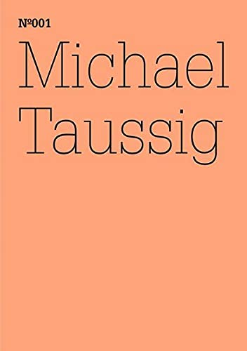 9783775728508: Documenta 13 vol 1 Michael Taussig /anglais/allemand