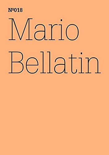 9783775728676: Mario Bellatin: The Hundred Thousand Books of Bellatin: 100 Notes, 100 Thoughts: Documenta Series 018 (100 Notes - 100 Thoughts/100 Notizen - 100 Gedanken)