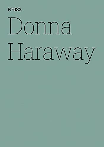 9783775728829: Donna Haraway: SF, Speculative Fabulation and String Figures: 100 Notes, 100 Thoughts: Documenta Series 033