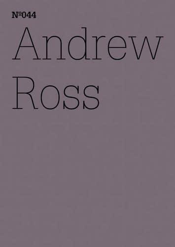 Andrew Ross: Der Exorzist und die Maschinen (100 Notes-100 Thoughts Documenta 13)