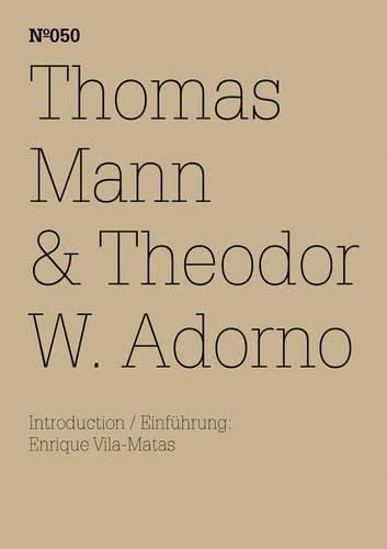 9783775728997: Thomas Mann & Theodor W. Adorno: An Exchange (100 Notes-100 Thoughts Documenta 13)