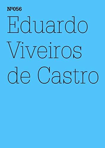 9783775729055: Eduardo Viveiros de Castro: Radical Dualism: 100 Notes, 100 Thoughts: Documenta Series 056 (101 Notes, 100 Thoughts / 100 Notizen -100 Gedanken)