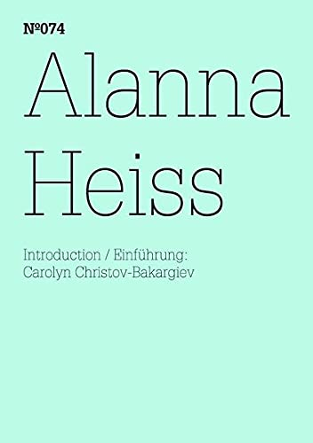 Alanna Heiss: Die Platzierung des Künstlers (100 Notes-100 Thoughts Documenta 13)