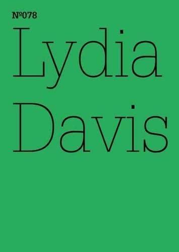 Lydia Davis. Zwei ehemalige Studenten (Documenta 13: 100 Notizen - 100 Gedanken) : Zwei ehemalige Studenten