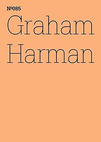 Graham Harman: Der dritte Tisch: Graham Harman