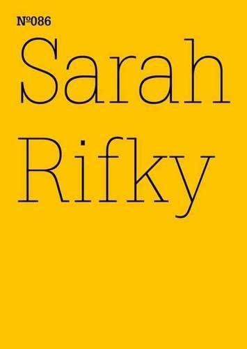 Sarah Rifky: Der gehende Aufstand (100 Notes-100 Thoughts Documenta 13)