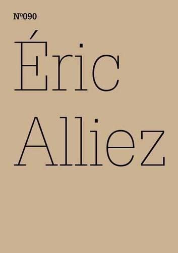 DOCUMENTA 13: 090 Alliez Eric (100 Notes-100: Eric Alliez