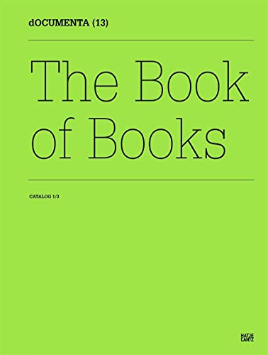 9783775729512: Documenta 13: Catalog I/3, The Book of Books