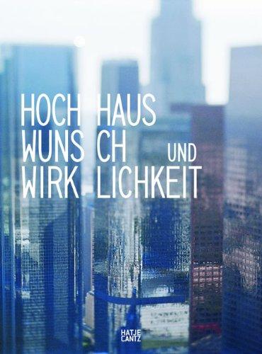 9783775729925: Hochhaus: Wunsch und Wirklichkeit
