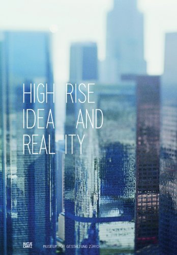 Highrise; Hochhaus, Engl. Sprache: Idea And Reality.: Ed.: Andreas Janser;