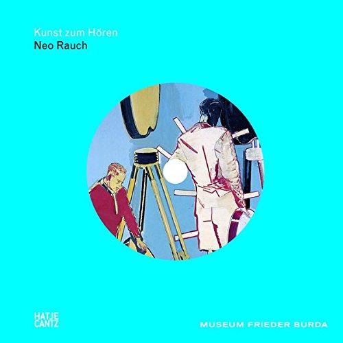 9783775729963: Neo Rauch: Kunst zum Hören: + cd