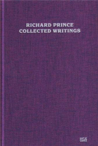 9783775731768: Richard Prince: Collected Writings