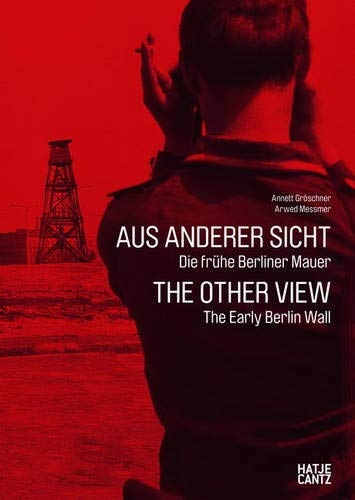 9783775732079: The Other View: The Early Berlin Wall (English and German Edition)