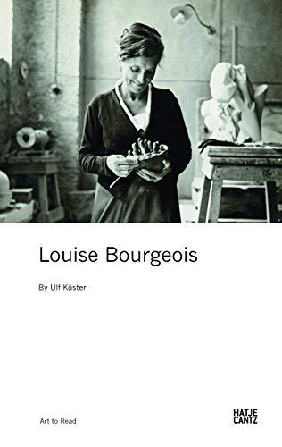 Louise Bourgeois (Art to Read) (Kunst zum Lesen) - Ulf Küster