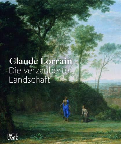 9783775732284: Claude Lorrain: Das Verzauberte Landschaft