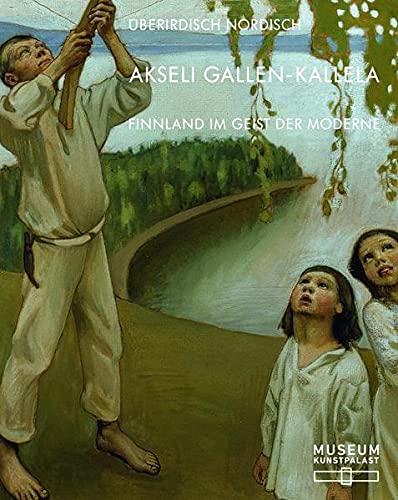9783775732314: Akseli Gallen-Kallela: Überirdisch nordisch. Finnland im Geist der Moderne