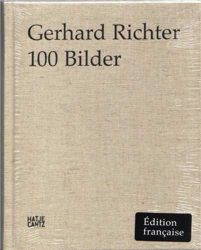 9783775732444: Gerhard Richter 100 Bilder (édition en français)