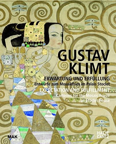 9783775733052: MAK Studies 21: Gustav Klimt: erwartung und Erfüllung : Entwürfe zum Mosaikfries im Palais Stoclet