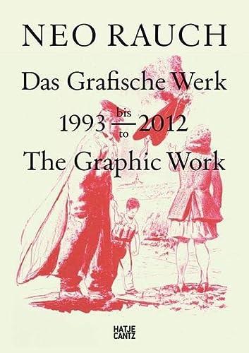 9783775733106: Neo Rauch: The Graphic Work, 1993-2012