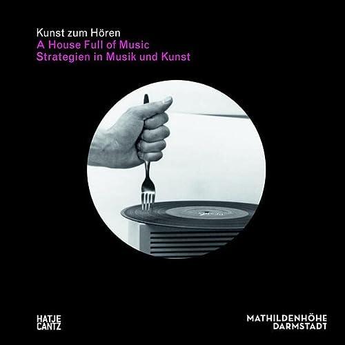 9783775733175: Kunst zum Hören: A House Full of Music