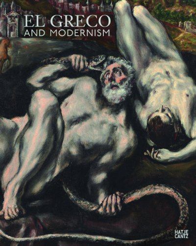 El Greco and Modernism Hrsg. Beat Wismer and Hrsg. Michael Scholz-Hänsel