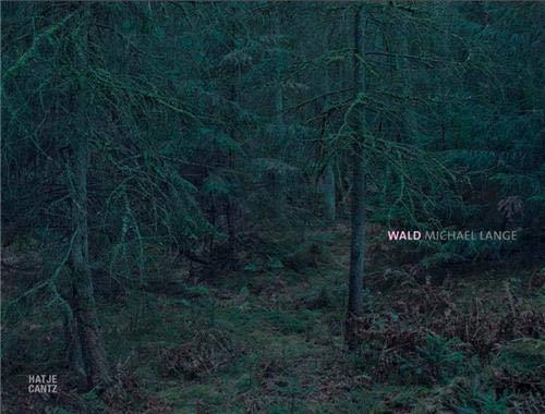 Michael Lange: Wald: Wolfgang Denkel; Christoph