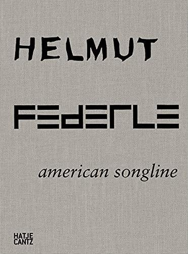 9783775733823: Helmut Federle: American Songline