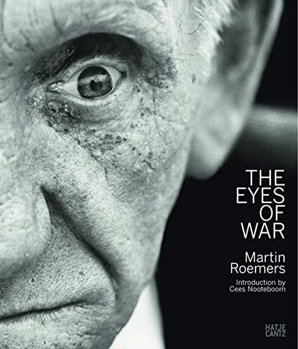 9783775734004: Martin Roemers the Eyes of War /Anglais/Allemand/Neerlandais
