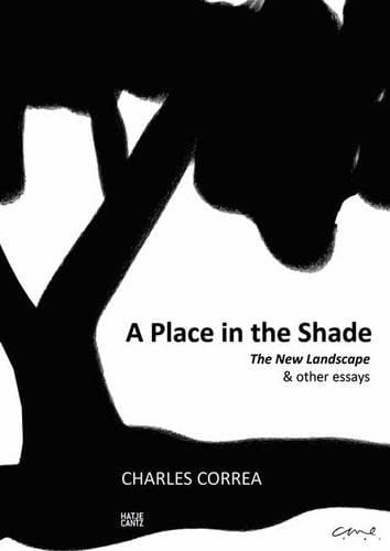 9783775734011: A Place in the Shade: The New Landscape and Other Essays