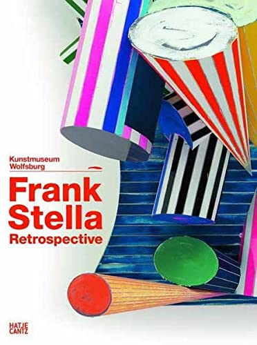 9783775734073: Frank Stella: the retrospective : works 1958-2012