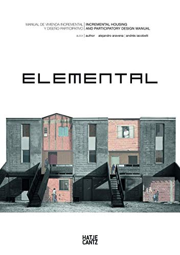 9783775734608: Elemental: Incremental Housing and Participatory Design Manual