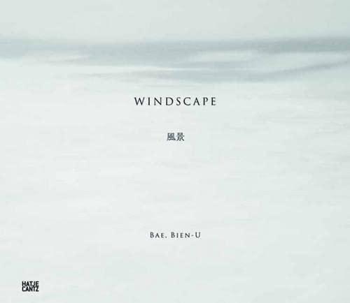 Bae Bien-U: Windscape: Lee-Kalisch, Jeong-Hee; Shigeo, Chiba