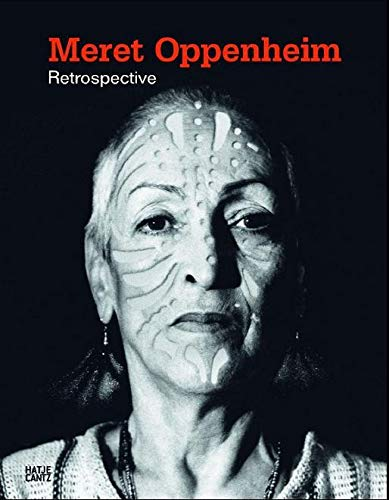 9783775735100: Meret Oppenheim Retrospektive/Allemand