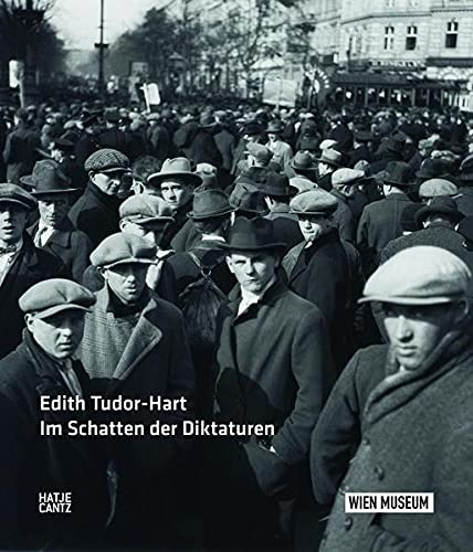 9783775735667: Edith Tudor Hart (German Edition): Im Schatten der Diktaturen
