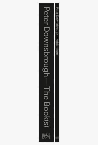 9783775735865: Peter Downsbrough: The Book(s)Addendum